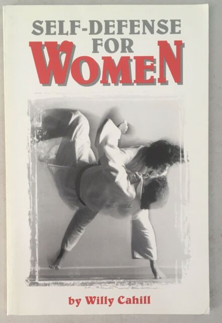Literary Links to the Orient: Self-Defense for Women by Willy Cahill (1978,...