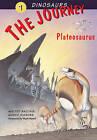 The Journey: Plateosaurus: Volume 1: by Abbeville Press Inc.,U.S. (Hardback, 2008)