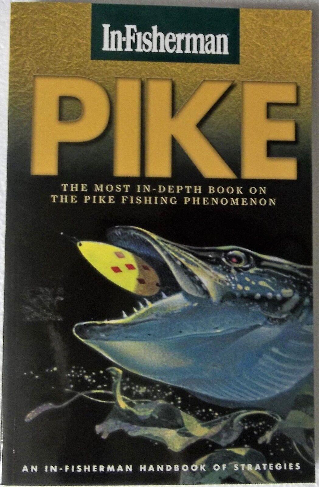 In-Fisherman PIKE Handbook of Strategies 9780929384528