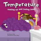 Temperature: Heating Up and Cooling Down by Darlene R Stille (Paperback / softback, 2004)