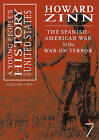 The Young People's History of the United States: The Spanish-American to the War on Terror by Seven Stories Press,U.S. (Hardback, 2007)