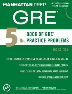 manhattan prep gre strategy guides the 5 lb book of gre practice rh ebay com manhattan gre strategy guides 4th edition pdf manhattan gre strategy guides pdf