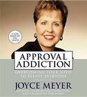 Approval Addiction Audiobook CD by J. Meyer (CD-ROM, 2001)