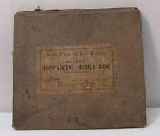 1898 Wells Fargo Receipt Book Containing 850 Inter Revenue Stamps Weld & Sons