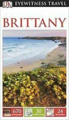 Dk Eyewitness Travel Guide - Brittany von Booby Brown