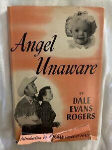 Angel Unaware by Dale Evans Rogers Vintage Book 1953 Original Dust Cover 4966