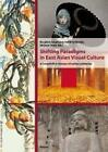 Shifting Paradigms in East Asian Visual Culture (2012, Gebundene Ausgabe)