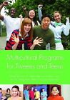 Multicultural Programs for Tweens and Teens by Linda B. Alexander, Nahyun Kwon, Young Adult Library Services Association (Paperback, 2009)