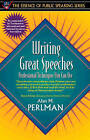 Writing Great Speeches by Alan M. Perlman (Paperback, 1997)