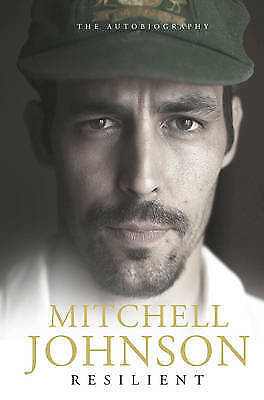 1 of 1 - Resilient by Mitchell Johnson..HARDCOVER...VGC..lnf305