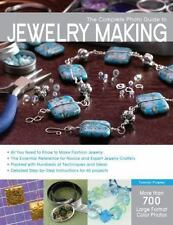 The Complete Photo Guide to Jewelry Making: More than 700 Large Format Color Pho