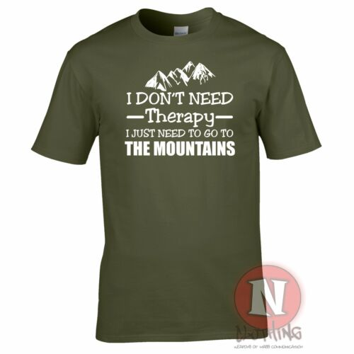 I don/'t need therapy I just need to go to the mountains funny t-shirt hiking