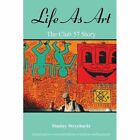 Life as Art: The Club 57 Story by Stanley Strychacki (Paperback / softback, 2012)