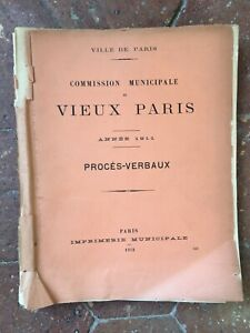 Commission Municipale du VIEUX PARIS séances Procès-verbaux 1911
