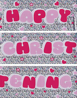 HAPPY CHRISTENING WALL BANNER FOIL PINK DECORATIONS (PA 572)