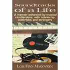 Soundtracks of a Life 9780738861104 by Lois Finn Magovern Paperback