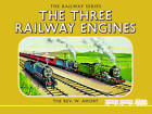 The Thomas the Tank Engine the Railway Series: Number 1: The Three Railway Engines by Rev. Wilbert Vere Awdry (Hardback, 2015)