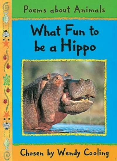 What Fun to be a Hippo,Wendy Cooling