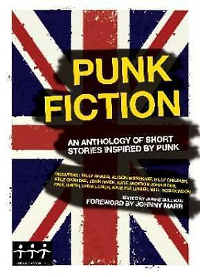 1 of 1 - Punk Fiction: An Anthology of Short Stories Inspired by Punk,,New Book mon000011