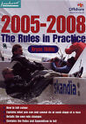 The Rules in Practice: 2005-08 by Bryan Willis (Paperback, 2004)