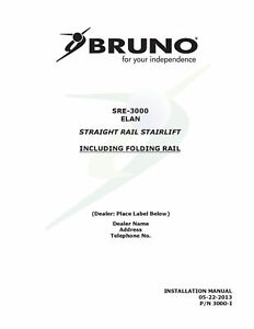 INSTALLATION-MANUAL-amp-OPERATION-MANUAl-Bruno-SRE-3000-Elan-Stair-Lift-brand-new