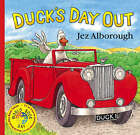 Duck's Day out by Jez Alborough (Paperback, 2003)