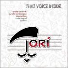 That Voice Inside by Ori (CD, 2007, Coal Bin)