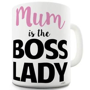 Twisted-Envy-Mum-Is-The-Boss-Lady-11-OZ-Ceramic-Mug-Slogan-Funny-Cup