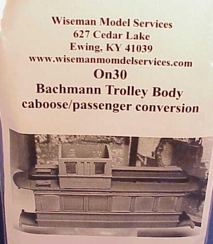 On30 WISEMAN BACHMANN TROLLEY BODY CABOOSE//PASSENGER CAR CONVERSION CASTING SET
