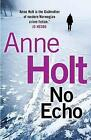 No Echo by Anne Holt (Paperback, 2016)