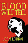 Blood Will Tell by Jean Lorrah (Paperback / softback, 2007)