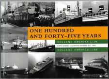 """Book: """"One Hundred and Forty-Five Years"""" -- Holland America Line History"""