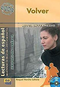 Volver. Libro intermedio 1 - Raquel Horche Lahera