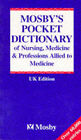 Mosby's Pocket Dictionary of Nursing, Medicine and Professions Supplementary to Medicine by Lois E. Anderson, Kenneth Anderson (Paperback, 1994)
