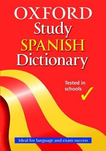 1 of 1 - Oxford Study Spanish Dictionary By Nicholas Rollin, Valerie Gru .9780199113149