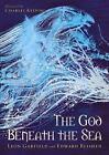 God Beneath the Sea by Edward Blishen and Leon Garfield (2015, UK-Paperback)