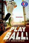 Play Ball! by Matt Christopher (Paperback, 2013)