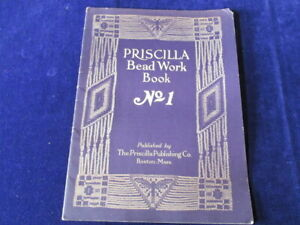 Vtg-1925-Priscilla-Bead-Work-Book-No-1-with-Patterns-Lessons-amp-Designs-Q1194