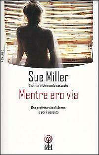 Mentre ero via Miller Sue