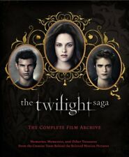 The Twilight Saga: The Complete Film Archive : Memories, Mementos, and Other Treasures from the Creative Team Behind the Beloved Movie Series by Robert Abele (2012, Hardcover)