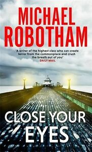 Close-Your-Eyes-Joseph-O-039-loughlin-8-Michael-Robotham