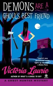 Demons-Are-a-Ghouls-Best-Friend-Ghost-Hunter-Mysteries-Book-2-by-Victoria-La