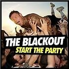 The Blackout - Start the Party (2013)