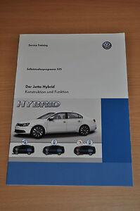 Selbststudienprogramm Ssp 525 Vw Der Jetta Hybrid Konstruktion Und Funktion Sachbücher