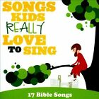 Songs Kids Really Love to Sing: 17 Bible Songs by Various Artists (CD, Aug-2011, Star Song Music)