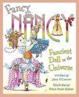 Fancy Nancy: Fanciest Doll in the Universe by Jane O'Connor (Paperback, 2013)