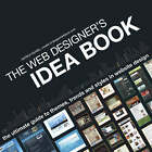 Web Designer's Idea Book: The Ultimate Guide to Themes, Trends and Styles in Website Design by Patrick McNeil (Paperback, 2008)