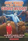 Ghost Buddy #4: Always Dance with a Hairy Buffalo by Henry Winkler, Lin Oliver (Hardback, 2013)