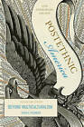 Postethnic America: Beyond Multiculturalism by David A. Hollinger (Paperback, 2006)