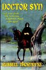 Doctor Syn a Smuggler Tale of The Romney Marsh by Russell Thorndike John Greg